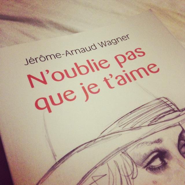 N'oublie pas que je t aime livre