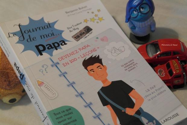 Le journal de moi papa par Benjamin Buhot et Fred Corre Montagu aux éditions Larousse