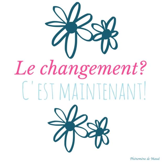 le-changement-c-est-maintenant