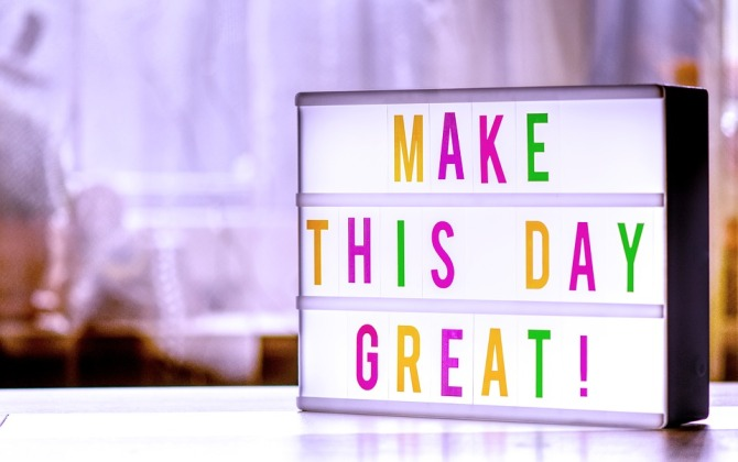 make-the-day-great-4166221_960_720.jpg