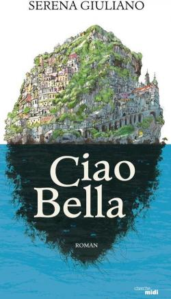 Ciao Bella de Serena Giuliano.jpg